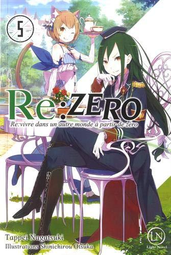 Re:Zero : Re:vivre dans un autre monde à partir de zéro Edition simple Tome 5