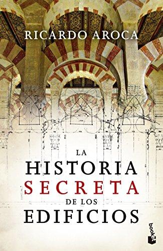 La Historia Secreta De Los Edificios (Divulgación. Historia)
