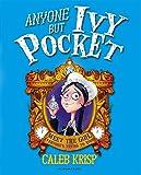 Anyone but Ivy Pocket (Ivy Pocket 1)