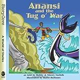 Anansi and the Tug O' War (Welcome to Story Cove)