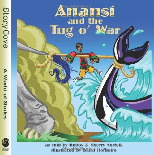 Anansi and the Tug O' War (Story Cove) por Bobby Norfolk