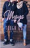 Maya And The Tough Guy