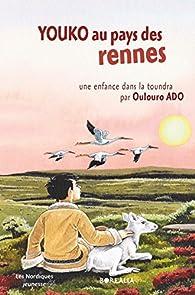 Youko au pays des rennes par  Oulouro Ado