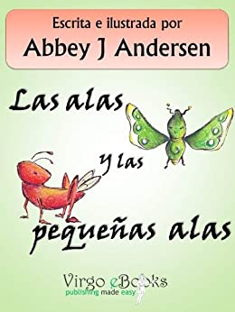 Las alas y las pequeñas alas de [Andersen, Abbey J]