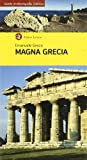 Magna Grecia. Ediz. illustrata