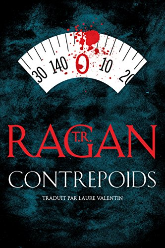 Contrepoids (Lizzy Gardner) par T.R. Ragan