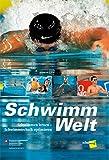 SchwimmWelt: Schwimmen lernen - Schwimmtechnik optimieren