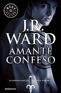 Amante Confeso par J.R. Ward
