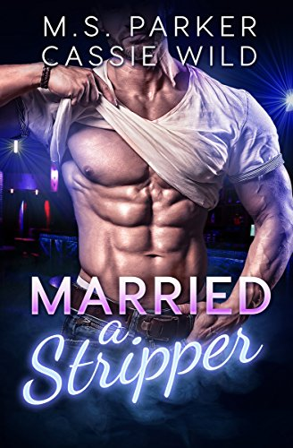 Married A Stripper (English Edition)
