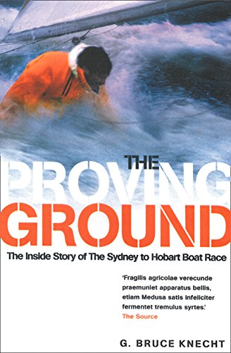 the-proving-ground-the-inside-story-of-the-1998-sydney-to-hobart-boat-race