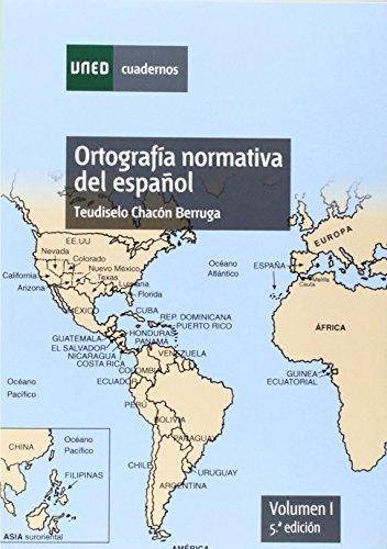 Ortografía normativa del español: 2 (CUADERNOS UNED) por Teudiselo Chacon Berruga