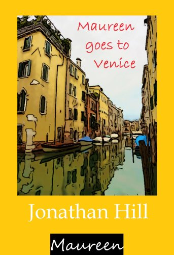 Maureen goes to Venice (Maureen #1) by Jonathan Hill