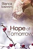 Hope of Tomorrow (Promises of Forever 3) von Bianca Iosivoni