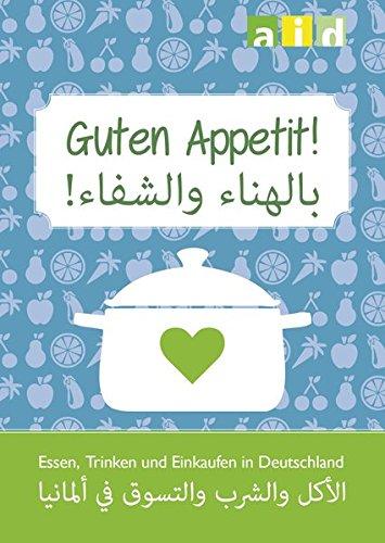 Essen und Trinken in Deutschland - Einkaufshilfe Deutsch/Arabisch im 10er Pack - Gesunde Hühner-reis-suppe