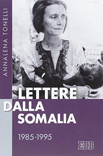 Lettere dalla Somalia 1985-1995 (Fede e storia) por Annalena Tonelli
