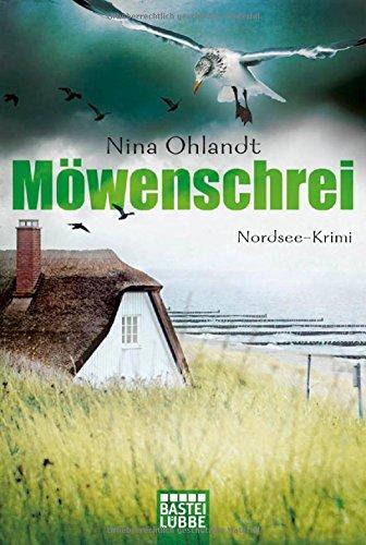 Buchseite und Rezensionen zu 'Möwenschrei: Nordsee-Krimi' von Nina Ohlandt