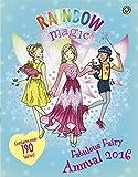 Rainbow Magic Fabulous Fairy Annual 2016