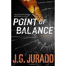 Point of Balance: A Thriller by J.G. Jurado (2015-08-11)