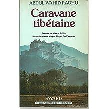 La caravane tibetaine                                                                         112897