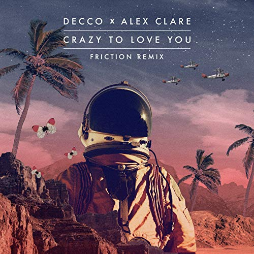 Crazy to Love You (Friction Remix)