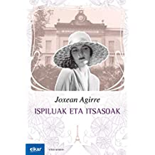 Ispiluak eta itsasoak (Ateko bandan) (Basque Edition)