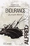 Endurance: la prisi—n blanca (Entrelineas)