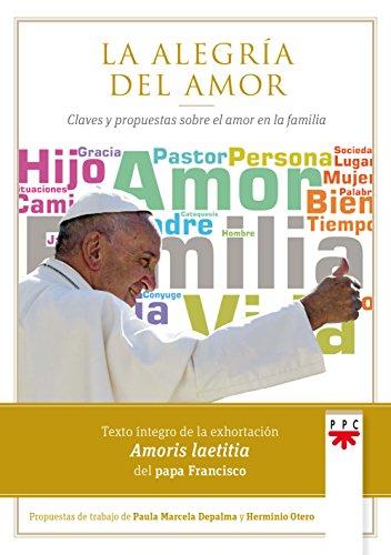 La alegría del amor (Papa Francisco) por Papa Francis