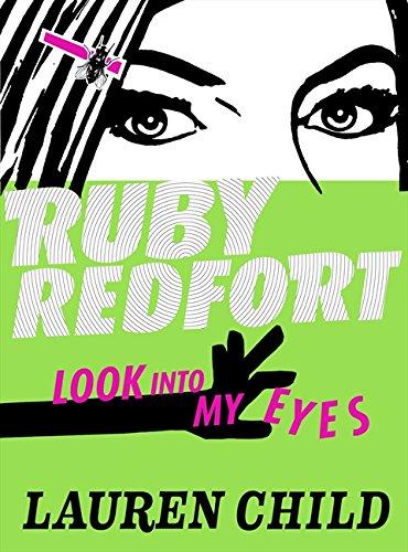 Look into My Eyes (Ruby Redfort, Book 1): 1/6 por Lauren Child