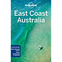 East Coast Australia (Lonely Planet Travel Guide)