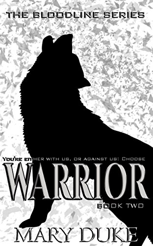 Warrior (The Bloodline Series Book 2) by [Duke, Mary]