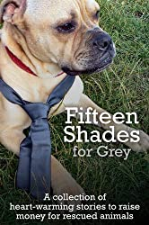 Fifteen Shades for Grey: For the Love of Dog