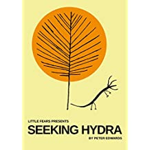 Seeking Hydra (Little Fears Presents Book 4)