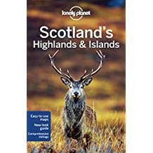 Scotland's Highlands & Islands (Lonely Planet Scotland's Highlands & Islands)