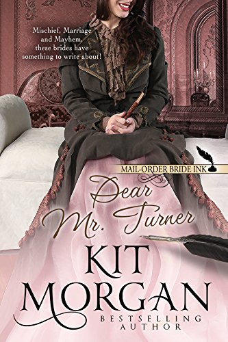 Mail-Order Bride Ink: Dear Mr. Turner (English Edition)