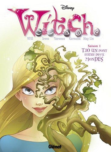 Witch saison 1, Tome 10 : Un pont entre deux mondes