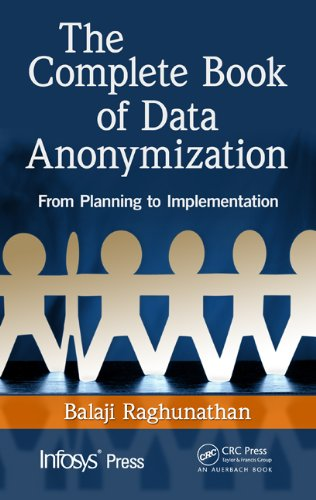 the-complete-book-of-data-anonymization-from-planning-to-implementation-infosys-press