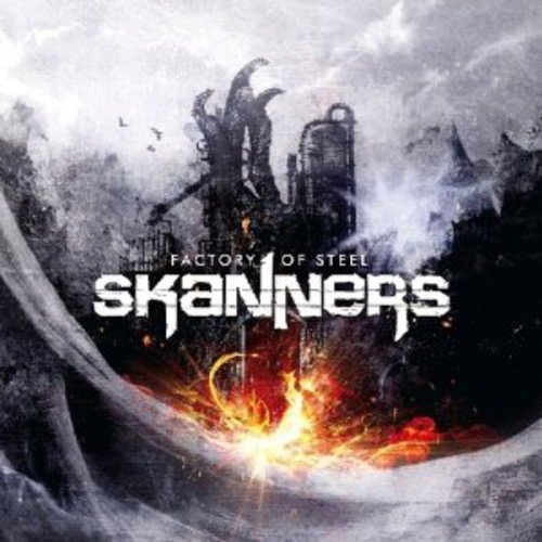 Skanners: Factory of Steel (Audio CD)
