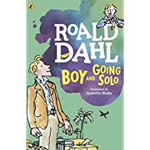 Boy and Going Solo by Roald Dahl (2016-02-11)
