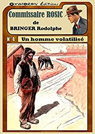 Un homme volatilisé par Rodolphe Bringer
