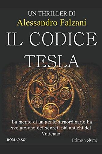 Il Codice Tesla: CODEX SECOLARIUM SAGA VOL 1