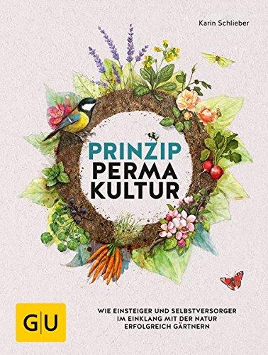 prinzip-permakultur-wie-einsteiger-und-selbstversorger-im-einklang-mit-der-natur-erfolgreich-gartner