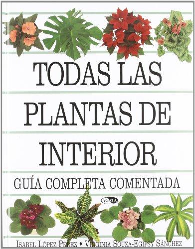 Todas las plantas de interior guia completa comentada
