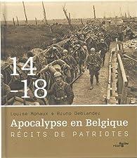 1914-1918 apocalypse en Belgique par Bruno Deblander