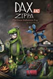 Dax and Zippa The Great Halloween Fog (Dax & Zippa, Band 3)