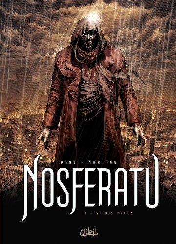 Nosferatu, tome 1 : Si vis pacem