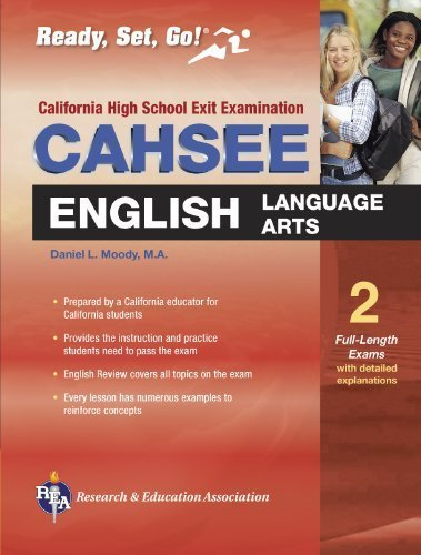 CAHSEE English Language Arts (REA) - The Best Test Prep for the California High School Exit Exam by Daniel L. Moody (2005) Paperback