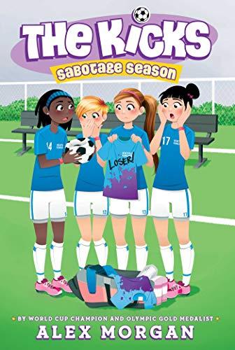 Sabotage Season (The Kicks Book 2) (English Edition) eBook