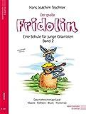 Der grosse Fridolin. Band 2 der Schule Fridolin für junge Gitarristen. Das mehrstimmige Spiel - Klassik, Folklore, Blues, Flamenco - Hans Joachim Teschner