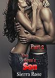 The Boss's Son - Part 2 (My Office Romance)