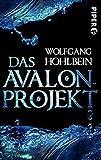 Das Avalon-Projekt: Roman